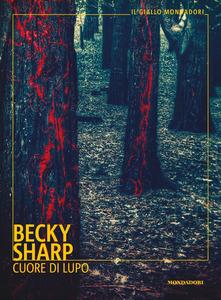 Cuore di lupo di  Becky Sharp