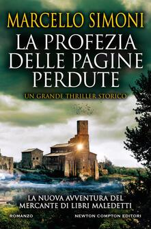 La profezia delle pagine perdute di Marcello Simoni
