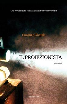 """""""Il proiezionista"""" di Ermanno Giraudo."""