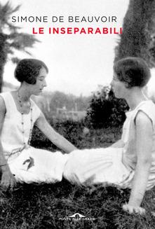 Le inseparabili  di Simone de Beauvoir