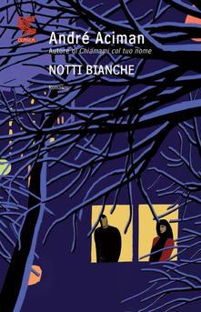 Notti bianche di André Aciman