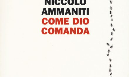 """""""Come Dio comanda"""" di Niccolò Ammaniti"""