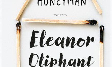 Eleanor Oliphant sta benissimo di Gail Honeyman
