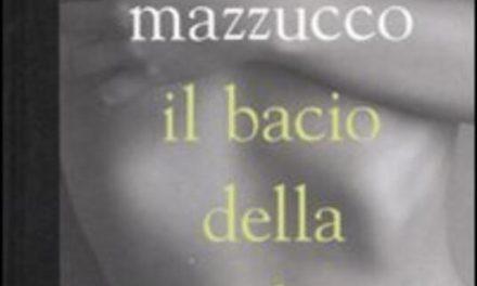 Il bacio della Medusa di Melania G. Mazzucco