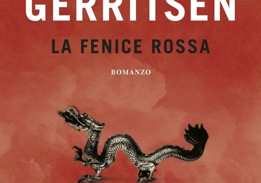 La fenice rossa di Tess Gerritsen