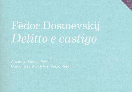 Delitto e Castigo di Fedor Dostoevskij