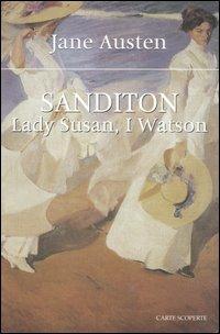 Sanditon, Lady Susan, I Watson di Jane Austen